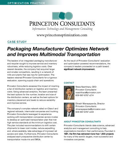 Princeton Consultants Case Study: ackaging Manufacturer Optimizes Network and Improves Multimodal Transportation